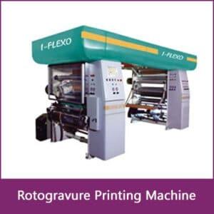 Rotogravure Printing Machine manufacturer, supplier & exporter in