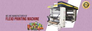 No.1 Flexo Printing Machine Manufacturer, Supplier in India